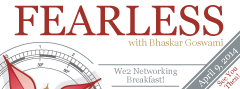 FEARLESS with Bhaskar Goswami :: We2 Meet™ for Breakfast :: We2network.com
